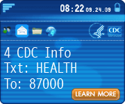 Get important CDC information about H1N1 flu and other topics sent to your mobile phone