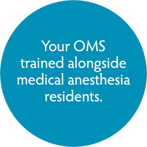 Your OMS trained alongside medical anesthesia residents