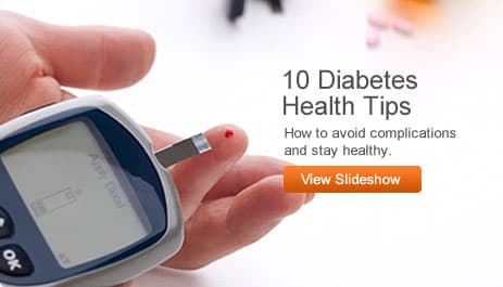 View Slideshow 10 Diabetes Health Tips