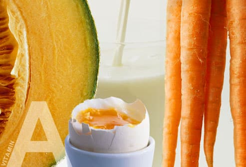 Vitamin A Foods: carrots, cantaloupe, milk, egg