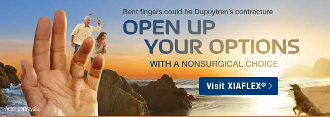 Bent fingers could be Dupuytren's contracture OPEN UP YOUR OPTIONS WITH A NONSURGICAL CHOICE Visit XIAFLEX