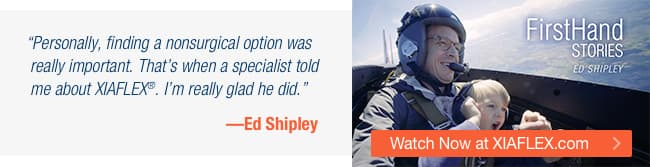 FirstHand STORIES Ed Shipley Personally, finding a nonsurgical option was really important. That's when a specialist told me about XIAFLEX. Im really glad he did. Ed Shipley Watch Now at XIAFLEX.com