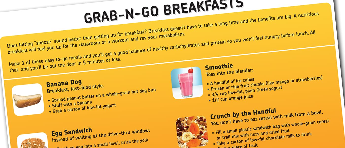 breakfast recipes -- grab-n-go, quick, healthy breakfasts for teens